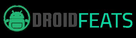 Droidfeats